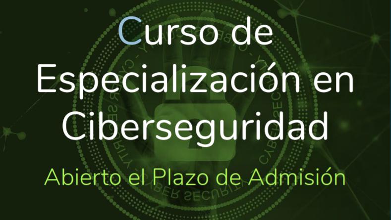 Nuevo curso de especialización en ciberseguridad
